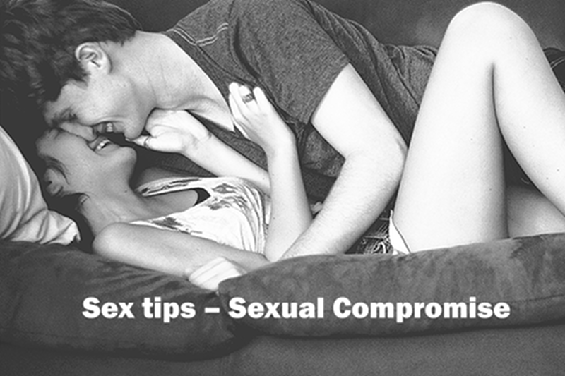 Sex tips – Sexual Compromise